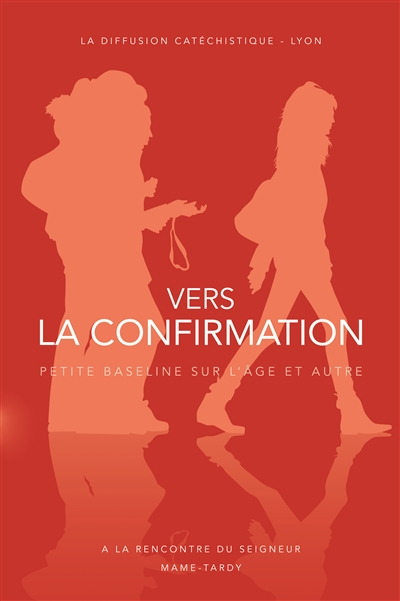 Vers la confirmation